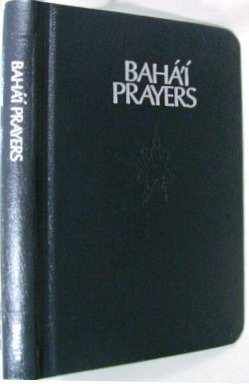 9780877433071: Baha'i Prayers: A Selection of Prayers Revealed By Baha'u'llah, the Bab, and 'Abdu'l-baha