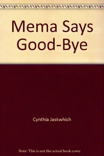 9780877437109: Mema Says Good-Bye