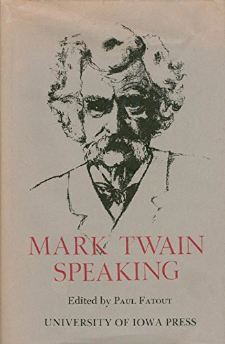 9780877450566: Mark Twain Speaking
