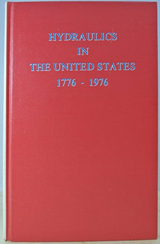 Hydraulics in the United States, 1776-1976: Rouse, Hunter