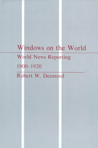 9780877451044: Windows on the World: World News Reporting, 1900-1920