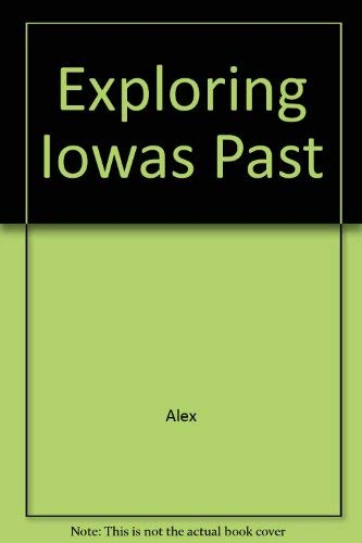 9780877451082: Exploring Iowa's Past: A Guide to Prehistoric Archaeology