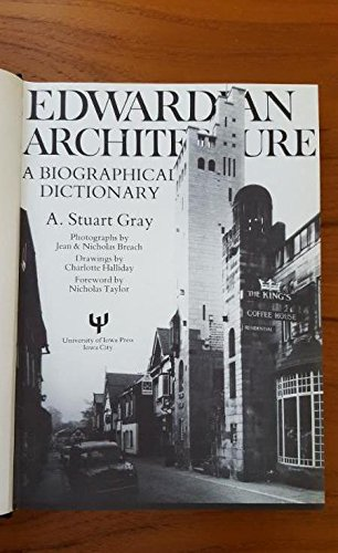 Edwardian Architecture: A Biographical Dictionary: Gray, A. Stuart