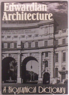9780877451365: Edwardian Architecture: A Biographical Dictionary