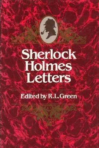 The Sherlock Holmes Letters (0877451613) by Richard Lancelyn Green