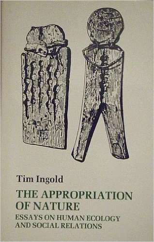 9780877451679: The Appropriation of Nature: Essays on Human Ecology and Social Relations