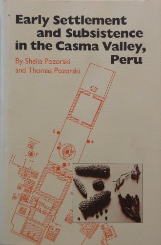 9780877451839: Early Settlement and Subsistence in the Casma Valley, Peru