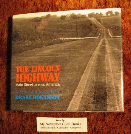 The Lincoln Highway; Main Street Across America: Hokanson, Drake