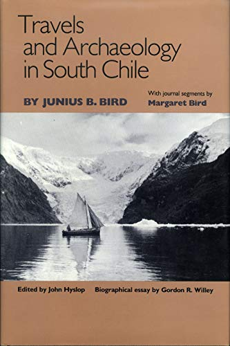 9780877452027: Travels and Archaeology in South Chile