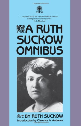 A Ruth Suckow Omnibus: Ruth Suckow