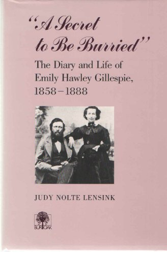 9780877452294: 'A Secret to Be Burried' : The Diary and Life of Emily Hawley Gillespie, 1858-1888