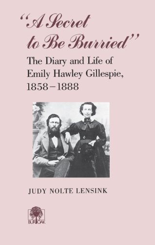 9780877452379: 'A Secret to Be Burried' : The Diary and Life of Emily Hawley Gillespie, 1858-1888