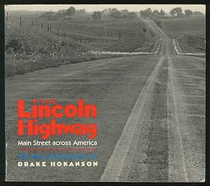 9780877452614: The Lincoln Highway: Main Street Across America