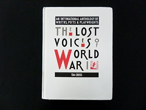 9780877452645: The Lost Voices of World War I: An International Anthology of Writers, Poets and Playwrights