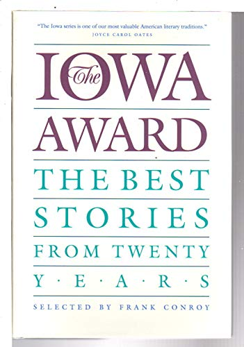 9780877453130: The Iowa Award: The Best Stories from Twenty Years