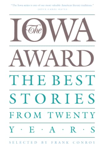 9780877453338: The Iowa Award: The Best Stories from Twenty Years (Iowa Series)