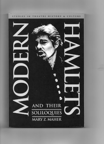 9780877453802: Modern Hamlets & Their Soliloquies (Studies in Theatre History and Culture)