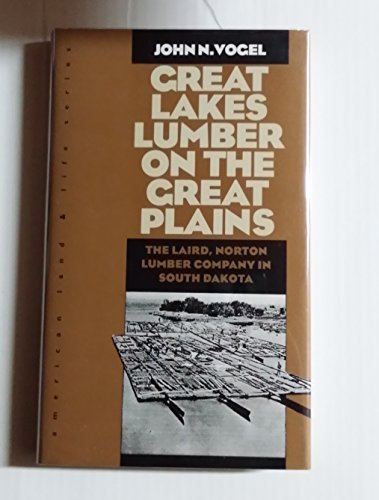 Great Lakes Lumber on the Great Plains: John N. Vogel