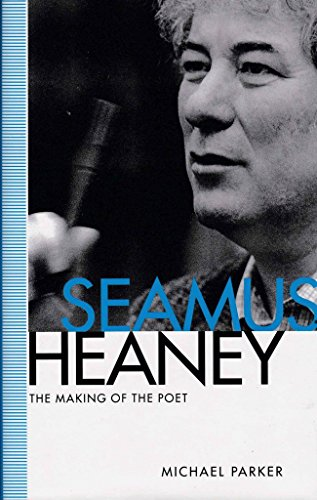 9780877453987: Seamus Heaney: The Making of the Poet