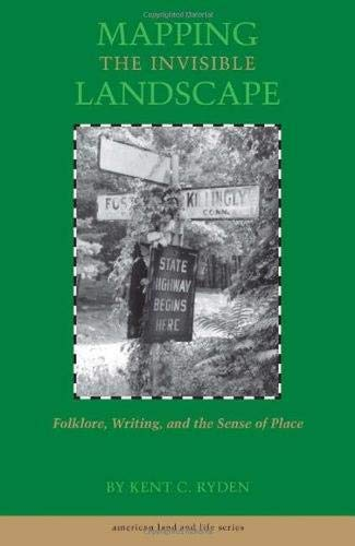 9780877454144: Mapping the Invisible Landscape: Folklore, Writing, and the Sense of Place (American Land & Life)