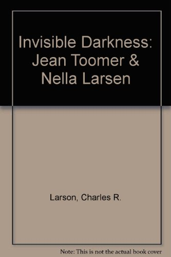 9780877454250: Invisible Darkness: Jean Toomer & Nella Larsen