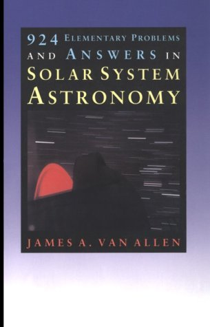 9780877454342: 924 Elementary Problems and Answers in Solar System Astronomy