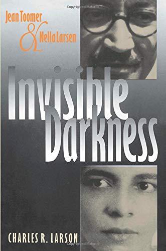 9780877454373: Invisible Darkness: Jean Toomer and Nella Larsen