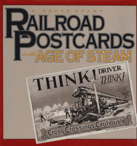 RAILROAD POSTCARD : In the Age of Steam
