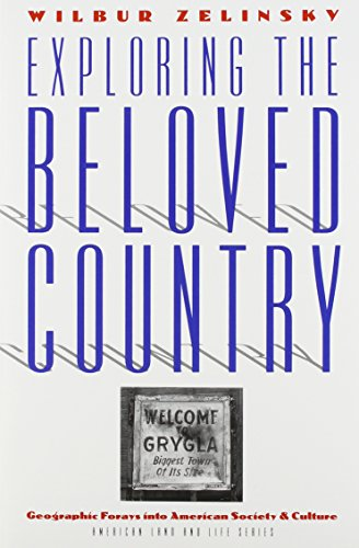 9780877454830: Exploring The Beloved Country: American Society And Culture (American Land and Life)
