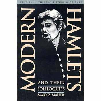 9780877455042: Modern Hamlets and Their Soliloquies: Studies in Theatre History and Culture