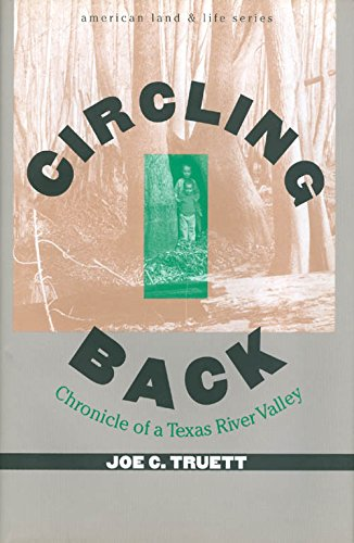 Circling Back: Chronicle of a Texas River Valley