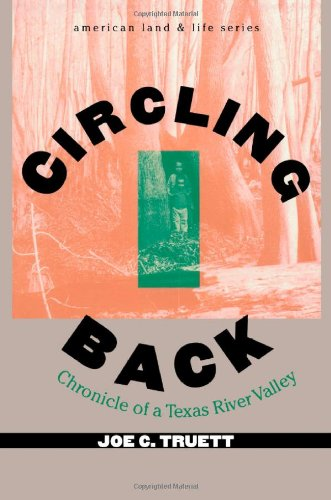 9780877455318: Circling Back: Chronicle of a Texas River Valley