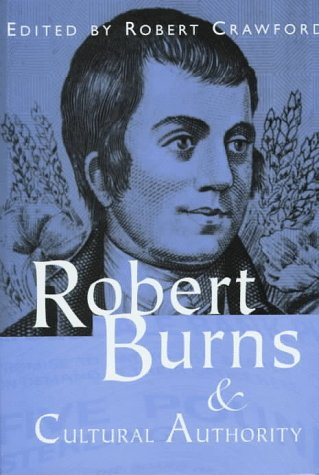 9780877455783: Robert Burns and Cultural Authority