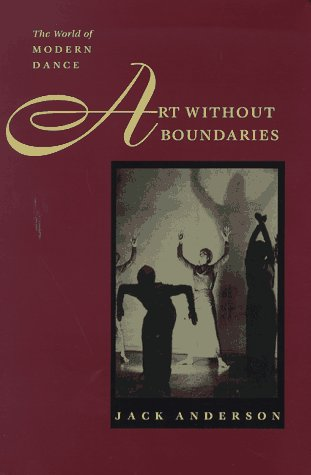 9780877455837: Art without Boundaries: The World of Modern Dance