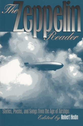 9780877456292: The Zeppelin Reader: Stories, Poems, and Songs from the Age Of Airships