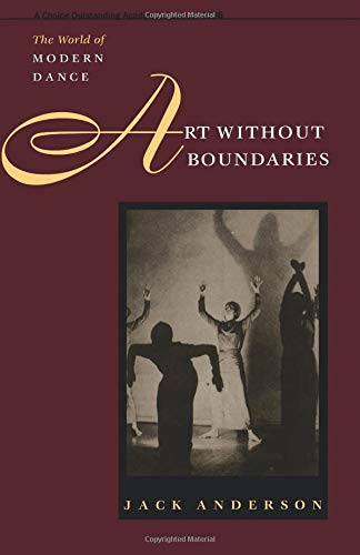9780877456773: Art Without Boundaries: The World of Modern Dance