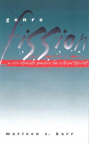 9780877457039: Genre Fission: A New Discourse Practice for Culture Studies