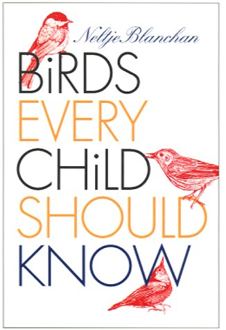 9780877457169: Birds Every Child Should Know