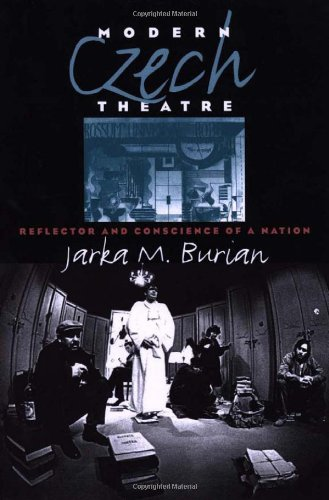 9780877457220: Modern Czech Theatre: Reflector and Conscience of a Nation (Studies Theatre Hist & Culture)