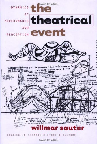 9780877457312: The Theatrical Event: Dynamics of Performance and Perception