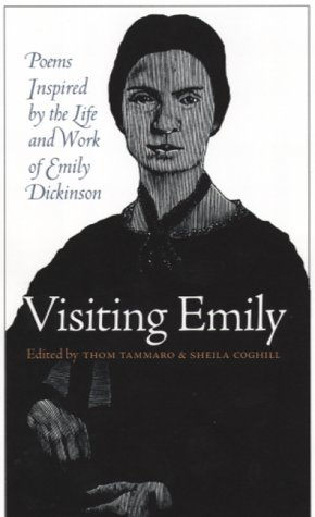 9780877457343: Visiting Emily: Poems Inspired by the Life and Work of Emily Dickinson