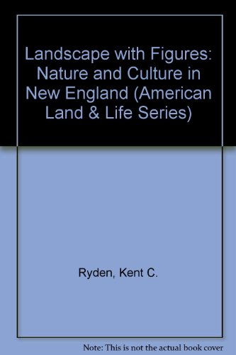 9780877457879: Landscape With Figures: Nature & Culture New England (American Land & Life)