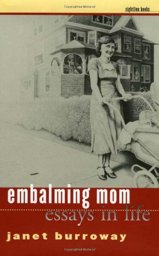 9780877457909: Embalming Mom: Essays in Life