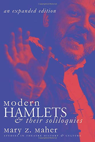 9780877458265: Modern Hamlets and Their Soliloquies: An Expanded Edition (Studies in Theatre History and Culture)