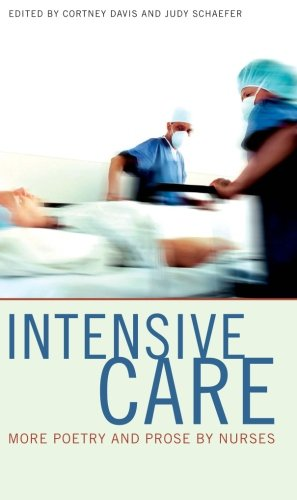 9780877458388: Intensive Care: More Poetry And Prose By Nurses