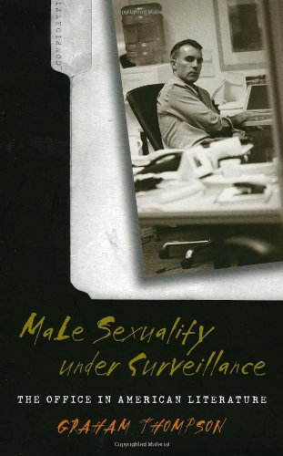 9780877458487: Male Sexuality under Surveillance: Office In American Literature