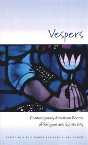 Vespers: Contemporary American Poems of Religion and Spirituality: University Of Iowa Press