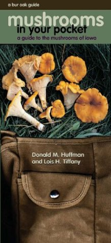 9780877458876: Mushrooms in Your Pocket: A Guide to the Mushrooms of Iowa (Bur Oak Guide)