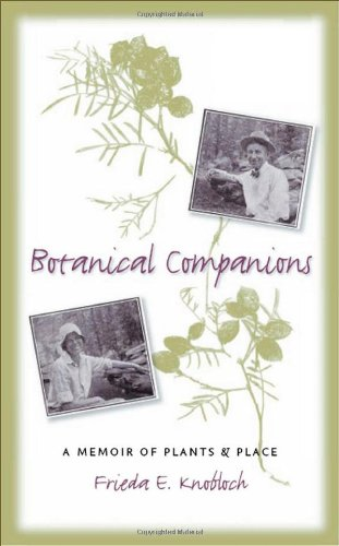 Botanical Companions: A Memoir of Plants and Place (American Land & Life)