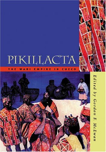 Pikillacta: The Wari Empire in Cuzco (Hardback)